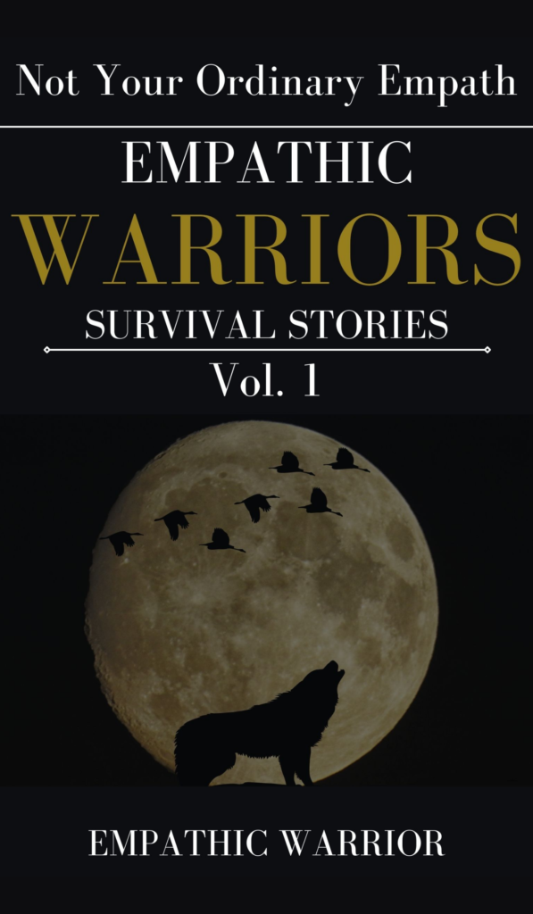 Empathic Warriors Survival Stories